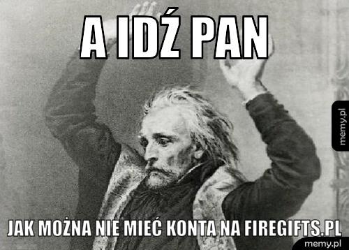 [Obrazek: generImg.php?insbox1=A+ID%C5%B9+PAN+&...;amp;fin=1]