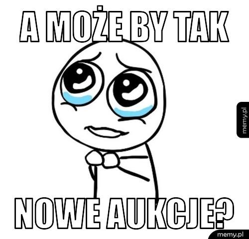 [Obrazek: generImg.php?insbox1=A+mo%C5%BCe+by+tak&...%20aukcje?]
