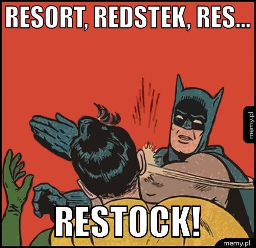 [Obrazek: generImg.php?insbox1=resort%2C+redstek%2...p;restock!]